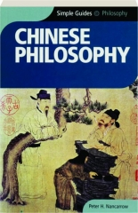 CHINESE PHILOSOPHY: Simple Guides