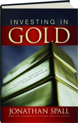 INVESTING IN GOLD: The Essential Safe Haven Investment for Every Portfolio