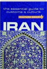 IRAN: Culture Smart!
