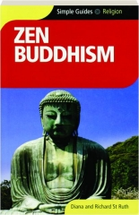 ZEN BUDDHISM: Simple Guides