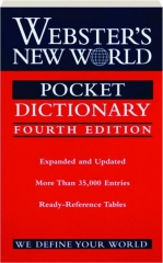 WEBSTER'S NEW WORLD POCKET DICTIONARY, FOURTH EDITION