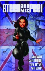 STEED AND MRS. PEEL, VOL. 1: A Very Civil Armageddon