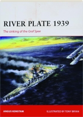 RIVER PLATE 1939--SINKING OF THE GRAF SPEE: Campaign 171