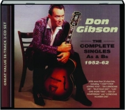 DON GIBSON: The Complete Singles A's & B's 1952-62