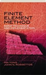 FINITE ELEMENT METHOD: Basic Technique and Implementation