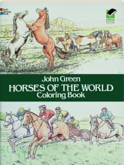 HORSES OF THE WORLD COLORING BOOK