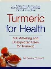 TURMERIC FOR HEALTH
