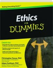 ETHICS FOR DUMMIES