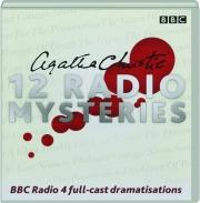 AGATHA CHRISTIE: 12 Radio Mysteries