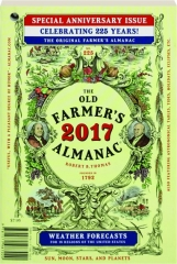 THE OLD FARMER'S ALMANAC 2017: Special Anniversary Issue