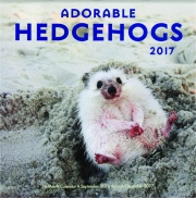 2017 ADORABLE HEDGEHOGS 16-MONTH CALENDAR