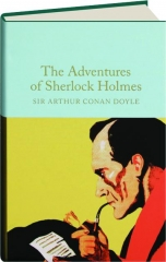 THE ADVENTURES OF SHERLOCK HOLMES: Macmillan Collector's Library