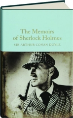 THE MEMOIRS OF SHERLOCK HOLMES: Macmillan Collector's Library