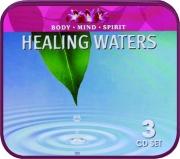 HEALING WATERS: Body, Mind, Spirit