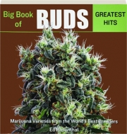 BIG BOOK OF BUDS GREATEST HITS, VOL. 5: Marijuana Varieties from the World's Best Breeders