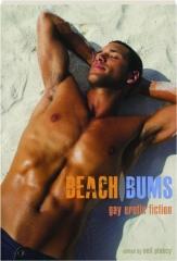 BEACH BUMS: Gay Erotic Fiction