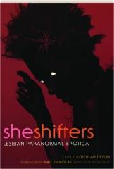 SHE SHIFTERS: Lesbian Paranormal Erotica