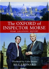 THE OXFORD OF INSPECTOR MORSE: Films, Locations, History
