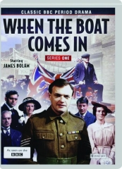 WHEN THE BOAT COMES IN: Series One
