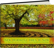 NEW HARMONY THEN & NOW