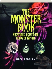THE MONSTER BOOK: Creatures, Beasts and Fiends of Nature