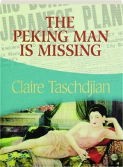 THE PEKING MAN IS MISSING