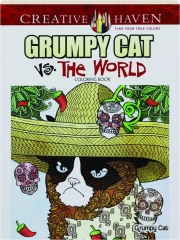 GRUMPY CAT VS. THE WORLD COLORING BOOK: Creative Haven