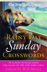 THE NEW YORK TIMES RAINY DAY SUNDAY CROSSWORDS