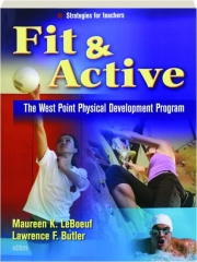 FIT & ACTIVE: The West Point Physical Development Program
