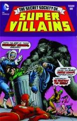 THE SECRET SOCIETY OF SUPER-VILLAINS, VOLUME ONE