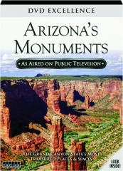 ARIZONA'S MONUMENTS: DVD Excellence