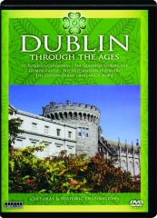 DUBLIN THROUGH THE AGES