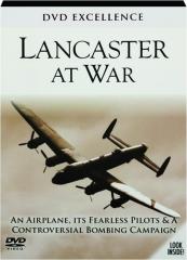 LANCASTER AT WAR: DVD Excellence