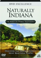 NATURALLY INDIANA: DVD Excellence