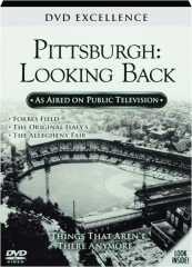 PITTSBURGH--LOOKING BACK: DVD Excellence