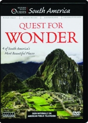 SOUTH AMERICA: Quest for Wonder