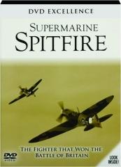SUPERMARINE SPITFIRE: DVD Excellence