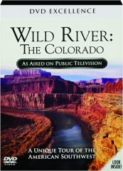 WILD RIVER--THE COLORADO: DVD Excellence