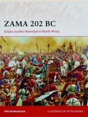 ZAMA 202 BC--SCIPIO CRUSHES HANNIBAL IN NORTH AFRICA: Campaign 299