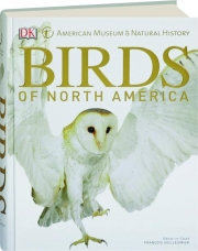 BIRDS OF NORTH AMERICA: American Museum of Natural History