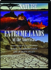 EXTREME LANDS OF THE AMERICAS: NATURE