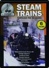 STEAM TRAINS THROUGH THE SEASONS: 6 Films