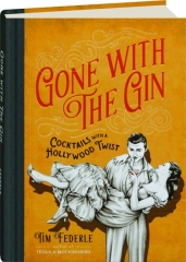 GONE WITH THE GIN