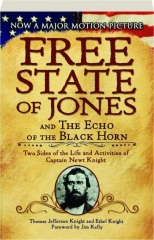 FREE STATE OF JONES AND THE ECHO OF THE BLACK HORN