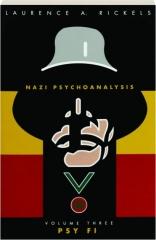NAZI PSYCHOANALYSIS, VOLUME THREE: Psy Fi