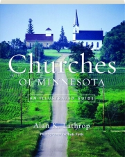 CHURCHES OF MINNESOTA: An Illustrated Guide