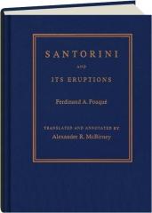 SANTORINI AND ITS ERUPTIONS