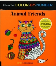 ANIMAL FRIENDS: Brilliantly Vivid Color-by-Number