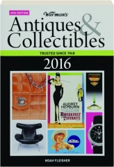 WARMAN'S ANTIQUES & COLLECTIBLES, 2016, 49TH EDITION