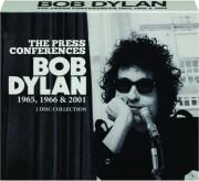 BOB DYLAN: The Press Conferences, 1965, 1966 & 2001